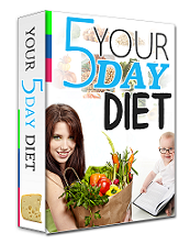 Your 5 Day Diet Plan